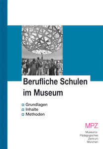 Berufliche Schulen im Museum