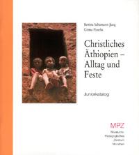 Christliches Äthiopien - Alltag und Feste